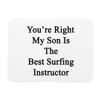 Usted tiene razón mi hijo es el mejor instructor q imán rectangular