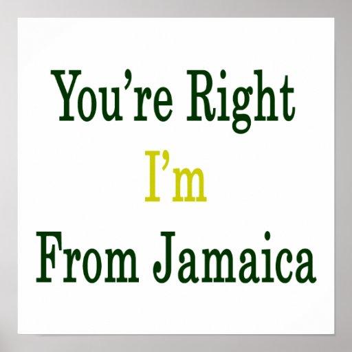 Usted tiene razón que soy de Jamaica Impresiones