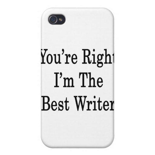 Usted tiene razón que soy el mejor escritor iPhone 4 carcasa