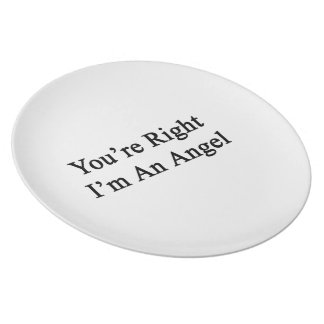 Usted tiene razón que soy un ángel plato de comida