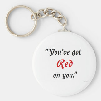 Usted tiene rojo en usted llavero redondo tipo pin