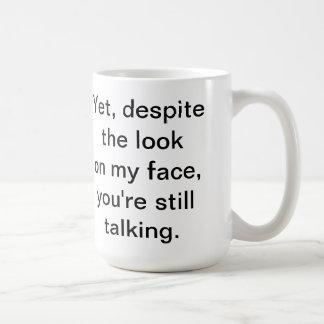 Usted todavía está hablando la taza
