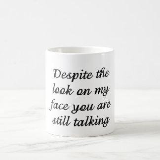 Usted todavía está hablando tazas