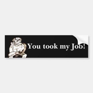 Usted tomó a mi pegatina para el parachoques del t pegatina para auto