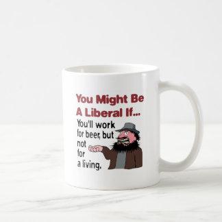 Usted trabajará para la cerveza taza de café