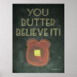 Usted unta con mantequilla lo cree refrán inspirad poster