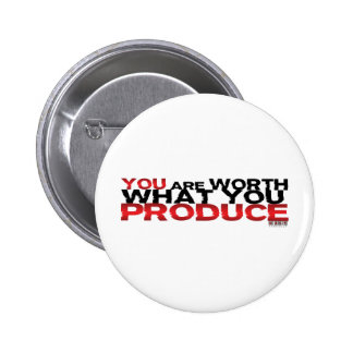 Usted vale lo que usted produce pin redondo 5 cm