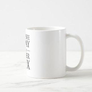 Usted ve gris, yo ve un zorro plateado taza básica blanca