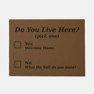 ¿Usted vive aquí? Doormat Felpudo