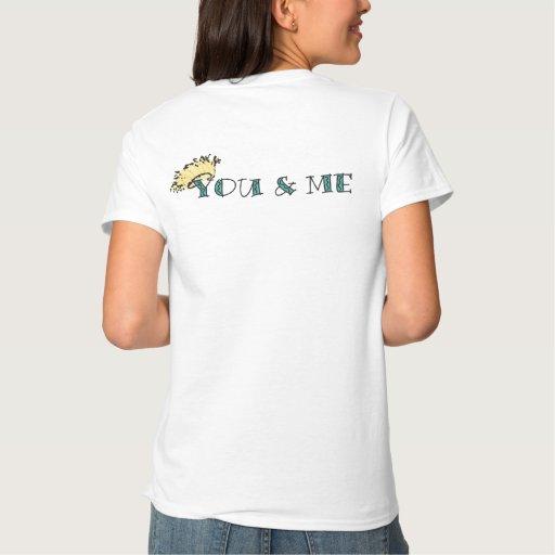 Usted y yo camisa