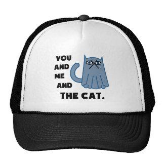 Usted y yo y el gato gorra