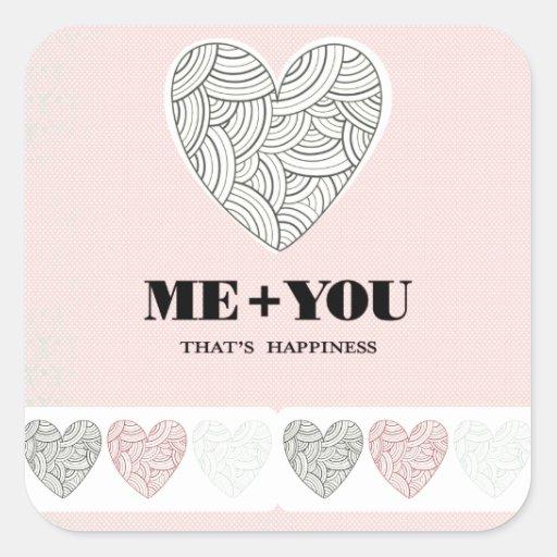 Usted + Yo = felicidad Pegatina Cuadrada