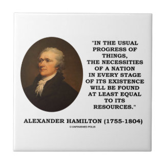 Usual Progress Things Necessities Nation Hamilton Tile