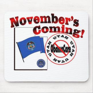 Utah Anti ObamaCare – November's Coming! Mouse Pads
