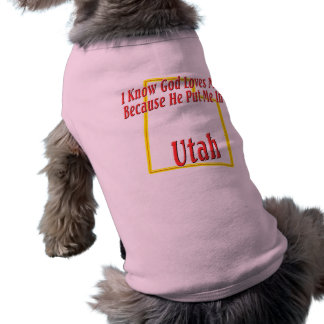 Utah - God Loves Me Shirt