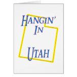 Utah - Hangin' Greeting Card