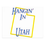 Utah - Hangin' Postcard