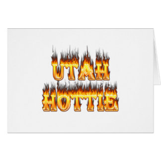 Utah hottie fire and flames greeting card