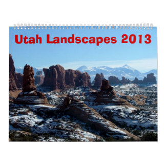 Utah Landscapes 2013 Calendar