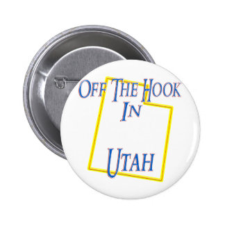 Utah - Off The Hook Pinback Button