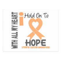 Uterine Cancer I Hold On To Hope Postcard