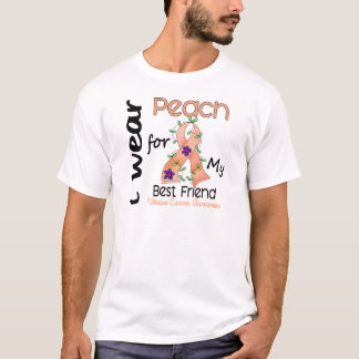 Uterine Cancer I Wear Peach For My Best Friend 43 T-Shirt