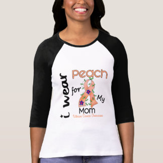 Uterine Cancer I Wear Peach For My Mom 43 T-Shirt