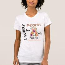 Uterine Cancer I Wear Peach For My Niece 43 T-Shirt