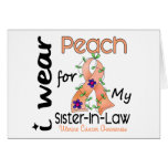 Uterine Cancer I Wear Peach For My Sister-In-Law Greeting Card
