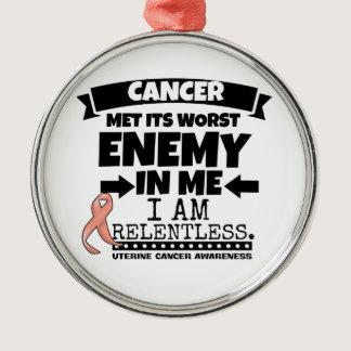 Uterine Cancer Met Its Worst Enemy In Me.png Metal Ornament