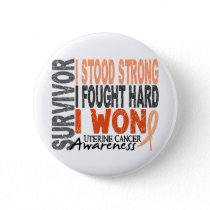 Uterine Cancer Survivor 4 Button