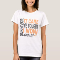 Uterine Cancer Survivor It Came We Fought I Won T-Shirt