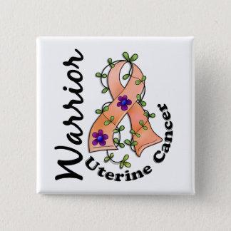 Uterine Cancer Warrior 15 Button