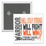 Uterine Cancer Warrior Button