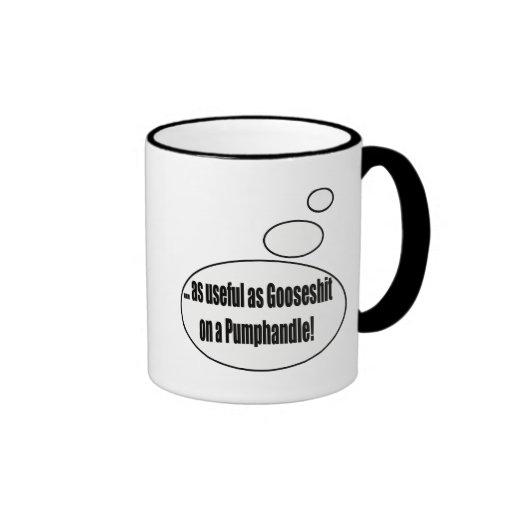 Útil como regalos de las camisetas de Gooseshit qu Taza De Café