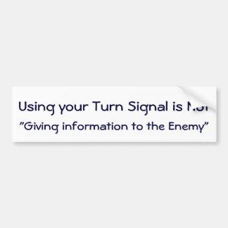 Utilice a su pegatina de la señal de vuelta etiqueta de parachoque