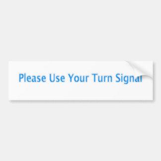 Utilice por favor su señal de vuelta pegatina de parachoque