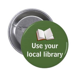 Utilice su biblioteca local pin redondo de 2 pulgadas