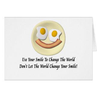 Utilice su sonrisa para cambiar el mundo tarjeta de felicitación