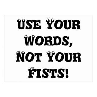 Utilice sus palabras, no sus puños - matón anti tarjeta postal