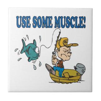 Utilice un poco de músculo azulejos ceramicos