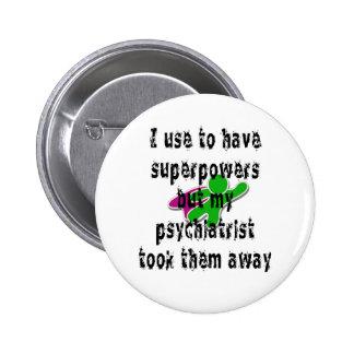 Utilizo para tener superpotencias pins