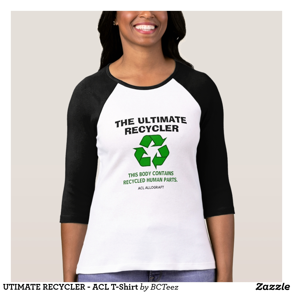 UTIMATE RECYCLER - ACL T-Shirt - Best Selling Long-Sleeve Street Fashion Shirt Designs