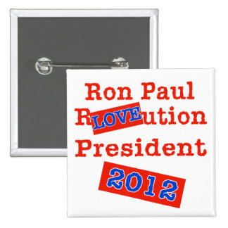 ¡Ution del AMOR de Ron Paul R ¡Revolución 2012 Pins