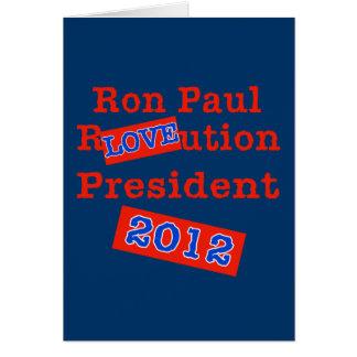 ¡Ution del AMOR de Ron Paul R! ¡Revolución 2012! Tarjeta De Felicitación