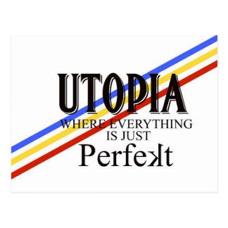 "UTOPIA: Everything Is Just ""Perfekt"" Postcard"