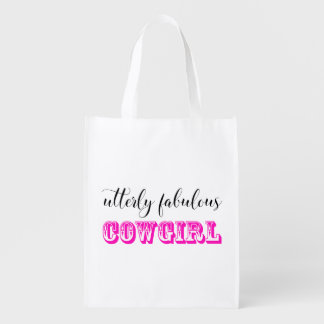 """""""Utterly Fabulous Cowgirl!"""" Grocery Bag"""