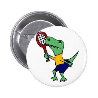 UV- Funny T-Rex Dinosaur Playing Tennis Cartoon Pinback Button