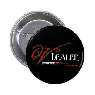 V Dealer - Vampire Blood Button