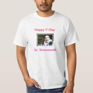 V-Día, V-Día feliz, el Dr. Smoooooth Playera